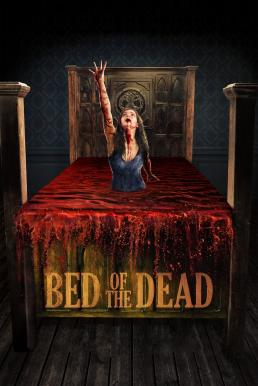 Bed of the Dead (2016) เตียงหลอนซ่อนตาย